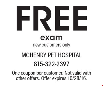 Free exam new customers only. One coupon per customer. Not valid with other offers. Offer expires 10/28/16.