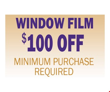 $100 Off Window Film