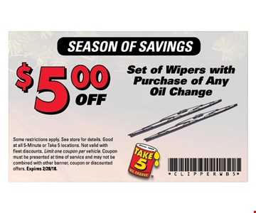 $5 Off set of Wipers with purchase of Any oil Change