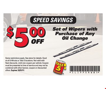 $5 Off Set of Wipers with Purchasl of Any Oil Change