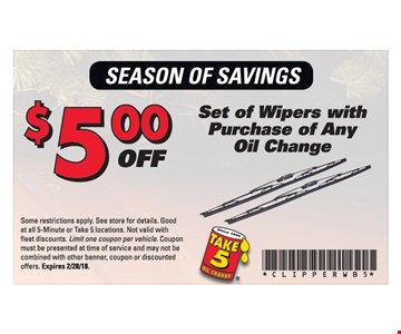$5.00 Off Set of Wipers with Purchase of Any Oil Change