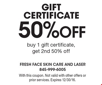 50% off gift certificate, buy 1 gift certificate, get 2nd 50% off. With this coupon. Not valid with other offers or prior services. Expires 12/30/16.