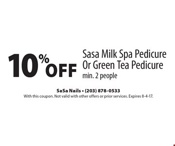 10% Off Sasa Milk Spa Pedicure Or Green Tea Pedicure. Min. 2 people. With this coupon. Not valid with other offers or prior services. Expires 8-4-17.
