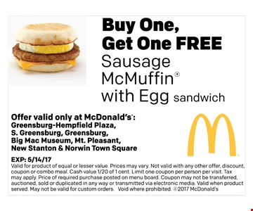 Buy one Get one Free sausage Muffin with egg sandwich