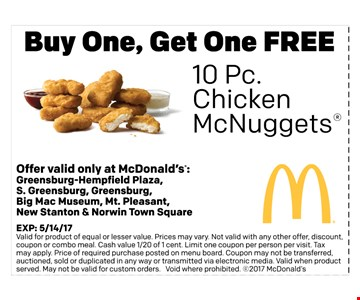 Buy one, Get one FREE 10 pc Chicken McNuggets