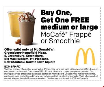 Buy One,Get One FREE medium or large McCafe Frappe or smoothie