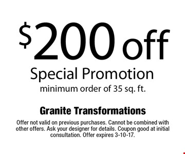 $200 off Special Promotion. Minimum order of 35 sq. ft. Offer not valid on previous purchases. Cannot be combined with other offers. Ask your designer for details. Coupon good at initial consultation. Offer expires 3-10-17.