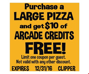 Purchase a large pizza and get $10 of arcade credits free