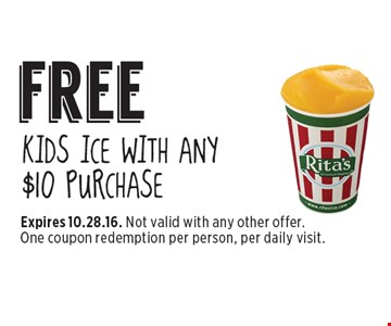 free KIDS ICE WITH ANY $10 PURCHASE. Expires 10.28.16. Not valid with any other offer. One coupon redemption per person, per daily visit.