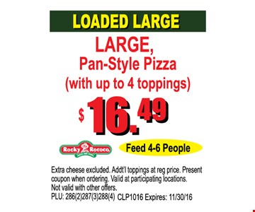 Loaded Large for $16.49