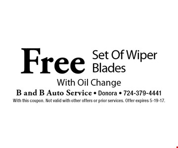 Free Set Of Wiper Blades With Oil Change. With this coupon. Not valid with other offers or prior services. Offer expires 5-19-17.