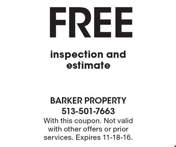 Free inspection and estimate. With this coupon. Not valid with other offers or prior services. Expires 11-18-16.