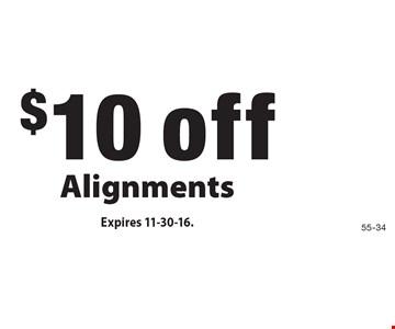 $10 off Alignments. Expires 11-30-16.