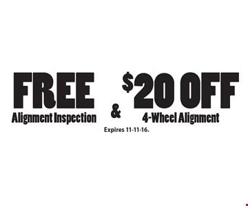 Free Alignment Inspection & $20 Off 4-Wheel Alignment. Expires 11-11-16.