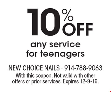 10% Off any service for teenagers. With this coupon. Not valid with other offers or prior services. Expires 12-9-16.