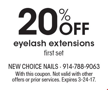 20% Off eyelash extensions first set. With this coupon. Not valid with other offers or prior services. Expires 3-24-17.