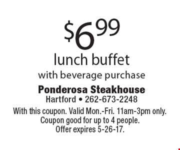 $6.99 lunch buffet with beverage purchase. With this coupon. Valid Mon.-Fri. 11am-3pm only. Coupon good for up to 4 people. Offer expires 5-26-17.