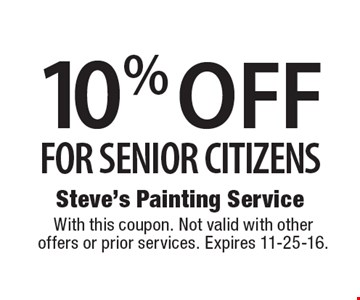 10% OFF FOR SENIOR CITIZENS. With this coupon. Not valid with other offers or prior services. Expires 11-25-16.
