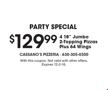 PARTY SPECIAL $129.99 for 4 18