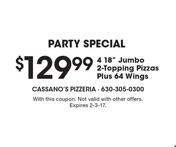 PARTY SPECIAL $129.99 4 18