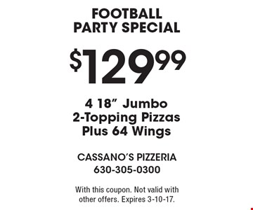 Football Party Special – $129.99 4 18