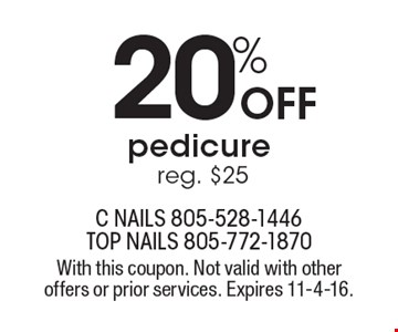 20% Off pedicure, reg. $25. With this coupon. Not valid with other offers or prior services. Expires 11-4-16.