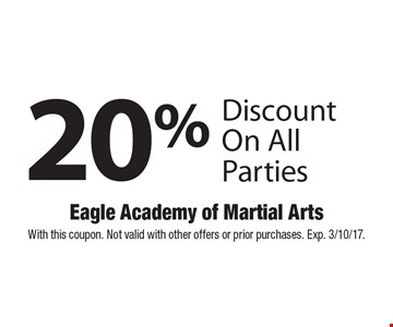 20% Discount On All Parties. With this coupon. Not valid with other offers or prior purchases. Exp. 3/10/17.