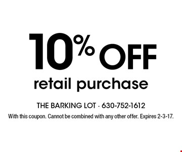 10% off retail purchase. With this coupon. Cannot be combined with any other offer. Expires 2-3-17.