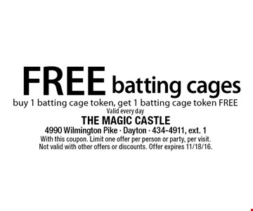 Free batting cages. Buy 1 batting cage token, get 1 batting cage token free. Valid every day. With this coupon. Limit one offer per person or party, per visit. Not valid with other offers or discounts. Offer expires 11/18/16.