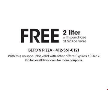 Free 2 liter with purchase of $20 or more. With this coupon. Not valid with other offers.Expires 10-6-17.Go to LocalFlavor.com for more coupons.