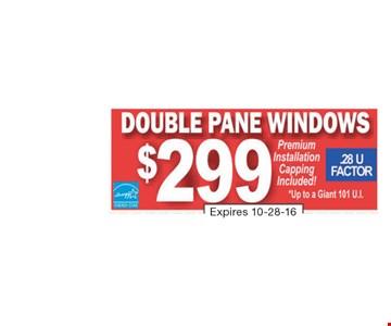 $299 Double Pane Windows Installed
