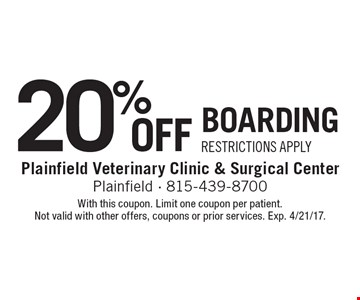 20% Off Boarding. Restrictions Apply. With this coupon. Limit one coupon per patient. Not valid with other offers, coupons or prior services. Exp. 4/21/17.