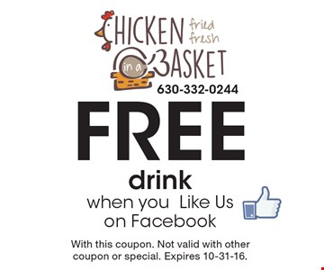 Free drink when you Like Us on Facebook. With this coupon. Not valid with other coupon or special. Expires 10-31-16.