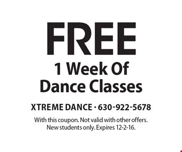 Free 1 Week Of Dance Classes. With this coupon. Not valid with other offers. New students only. Expires 12-2-16.