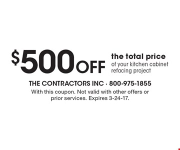 $500 off the total price of your kitchen cabinet refacing project. With this coupon. Not valid with other offers or prior services. Expires 3-24-17.