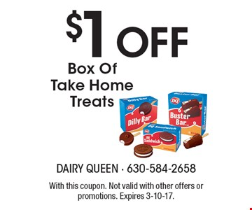 $1 Off Box Of Take Home Treats. With this coupon. Not valid with other offers or promotions. Expires 3-10-17.