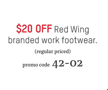 $20 off Red Wing branded work footwear (regular priced). Promo code 42-02.
