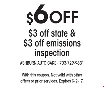 $6 Off $3 off state & $3 off emissions inspection. With this coupon. Not valid with other offers or prior services. Expires 6-2-17.