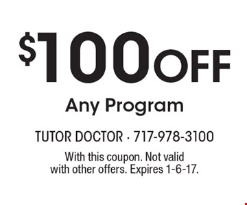 $100 Off Any Program. With this coupon. Not valid with other offers. Expires 1-6-17.