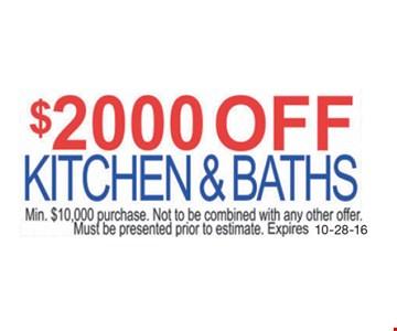 $2000 Kitchen & Baths