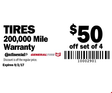 $50 off set of 4 Tires. 200,000 Mile Warranty. Expires 9/2/17