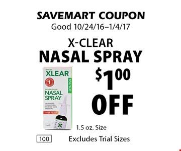 $1.00 off X-Clear Nasal Spray. SAVEMART COUPON. Good 10/24/16-1/4/17
