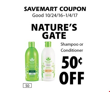 50¢ Off Nature's Gate. Shampoo or Conditioner. SAVEMART COUPON. Good 10/24/16-1/4/17