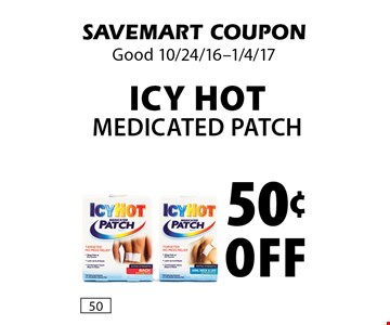 50¢ Off Icy Hot Medicated Patch. SAVEMART COUPON. Good 10/24/16-1/4/17.