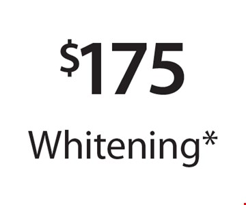 $175 Whitening*. *With this card. Offer expires 30 days from mailing date. Offers cannot be combined.