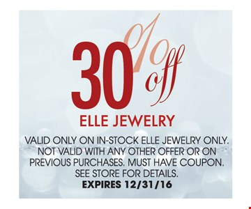 30% off Elle Jewelry. See store for details.