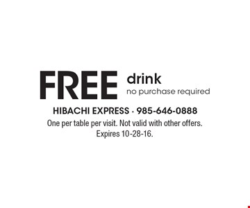 Free drink. No purchase required. One per table per visit. Not valid with other offers. Expires 10-28-16.