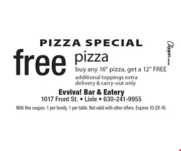 Pizza special! Free pizza buy any 16