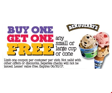 Free any small or large cup or cone. Buy one, get one free.