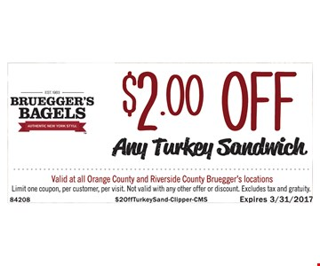 $2 Off Any Turkey Sandwich